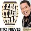 I LIKE IT LIKE THAT MUSICAL - STARING TITO NIEVES