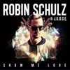 [DEMO] Robin Schulz & Judge - Show Me Love [Dj Get Regalo$ 2016] **DESCARGAR FREE**