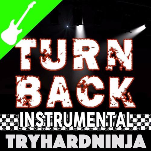 Turn Back (FNAF Rap Song)[Instrumental] By TryHardNinja