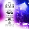 The Groove Station Episode #28 - Soundburns - 2016-08-09