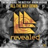 Tom Swoon & Kill The Buzz Feat. Jenson Vaughan - All The Way Down (OUT NOW!)