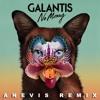 Galantis - No Money (Anevis Extended Remix) mp3