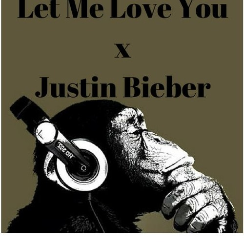 Download DJ Snake - Let Me Love You Feat. Justin Bieber (Cover)