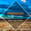 FODA & DJ Avanza - Freedom (Original Mix) mp3