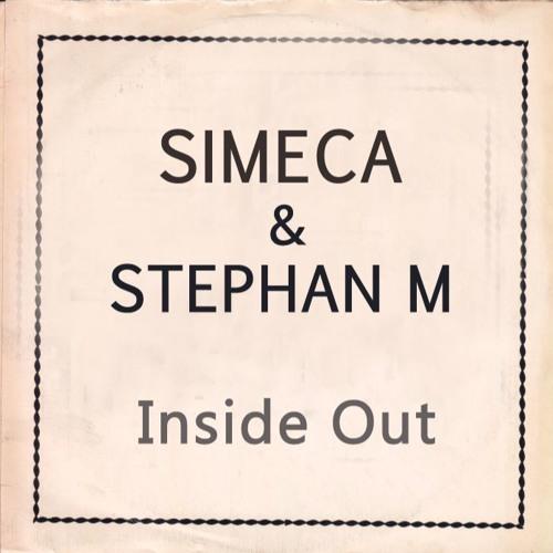 Simeca & Stephan M - Inside Out ( Original Mix ) FREE DOWNLOAD