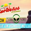 133 Caribeños De Guadalupe ((( Porque Un Hombre No Llora ))) Dj DADY MUSIC 2016