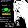 Episode 72:  Don't Panic!