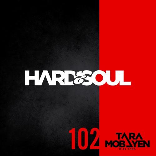 Tara Mobayen Hard&Soul Radio Show 12/08/16