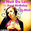 Emission La Nuit Du Love(Spécial Birthday Dj-Michel)