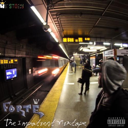 Forté - The Impatient Mixtape