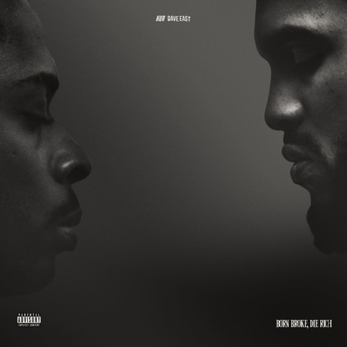 Kur And Dave East -Born Broke, Die Rich