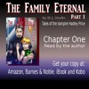 The Family Eternal: Part One- Tales of the Vampire Hadley Price- Chapter One