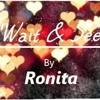 Ronita- Wait and See