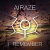 Airaze - I Remember