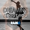 RAM6 - Dreaming About You (Original Mix) FREE DOWNLOAD