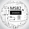 MS82 - Shaker [ALTERED STATE]
