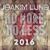Joakim Lund - No More, No Less - 2016