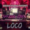LoCo - Studio Vibes (Prod By BuzzinPro.)