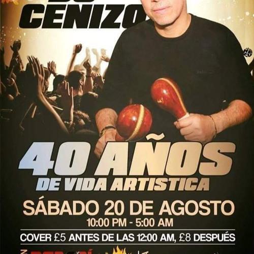 40 AÑOS DE VIDA ARTISTICA DE DJ CENIZO. (VERSION RAPIDA)