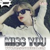 Taylor Swift Type Beat 2016 x Miss You x Free DL