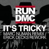 RUN DMC - It's Tricky (Marc Numan Remix / Erick Decks Rework) [FREE DOWNLOAD]