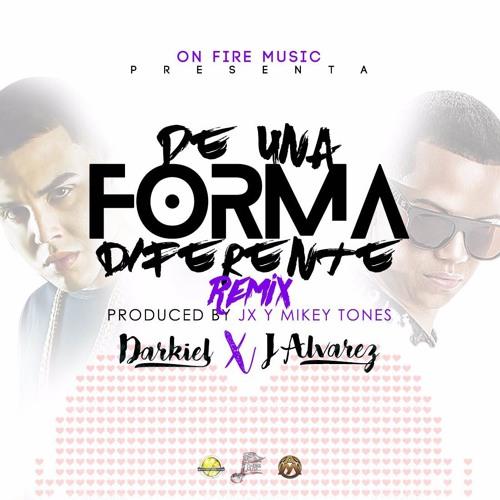 Darkiel Feat J Alvarez - De Una Forma Diferente (Remix)