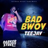 TEEJAY - BAD BOY (UST Music)