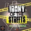 Irony of the Streets REMIX by Richie Brema