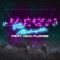 The Midnight - Jason (Ft. Nikki Flores)