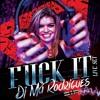 DJ Má Rodrigues - FUCK IT @LIVE SET