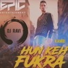 Hun Keh Fukra (bass and dhol mix) Feat. Kambi