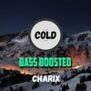 Charix (Bass Boosted)