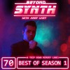 Beyond Synth - 70 - BEST OF SEASON 1