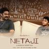 Netaji - Full Song (Uncut)