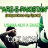 |ARZ- E-PAKISTAN| Usama Alvi X Shazzy Ft.Heavy Mental Studio