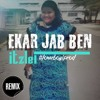 Ekar Jab Ben_ItsLei(Loverboy Prod)
