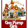 'Lectric Funk - Gas Pump Girls - 1979 Soundtrack - Love Is a Gas