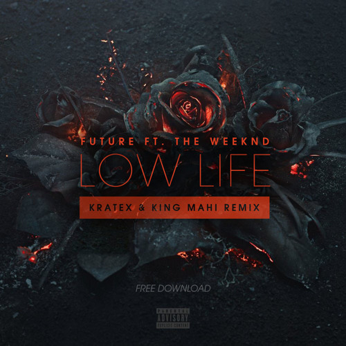 the weeknd ft future low life free download