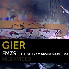 Gier Feat. Marvin Game Tighty DirtyMaulwurf - FMZS (beat By Morten Mix By BOGA)