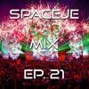 sPACEje Mix EP. 21
