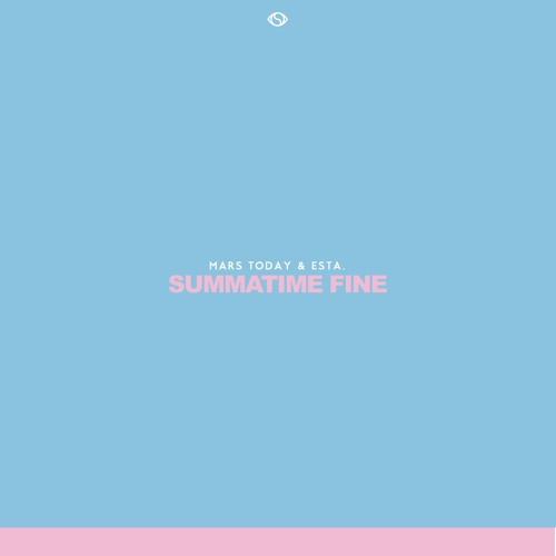 Summatime Fine (Prod. By Esta)