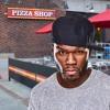 50 Cent - Pizza Shop