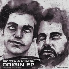 Picota & Kumbh - Origin (Original Mix)(OUT NOW AT PPRFNK SHOP)