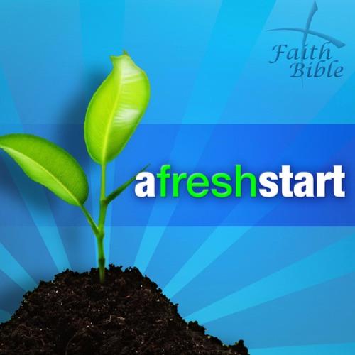 A Fresh Start Part 1