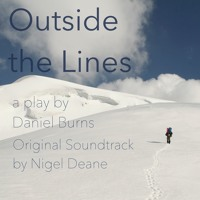 Outside the Lines: the Original Soundtrack by Nigel Deane