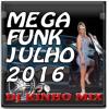 Dj Kinho Mix  Mega Funk -Tum Dum Dum- Julho 2016