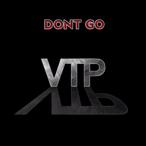 Dont Go - (VTP Beats)