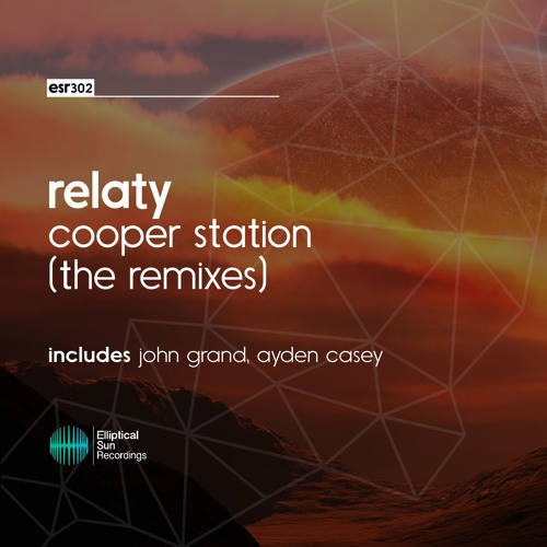 Relaty - Cooper Station [ The Remixes ]