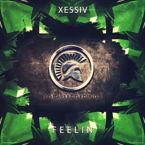 Xessiv - Feelin (Original Mix)