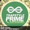 Dark PolKa - GTM (Get That Money)